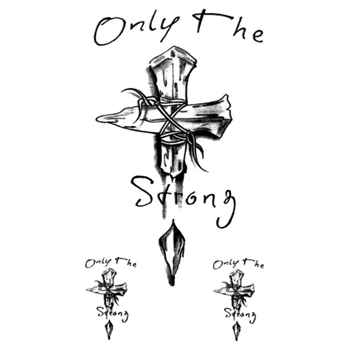 Only the Strong Cross