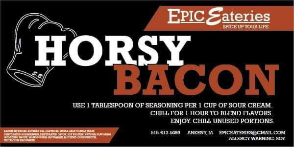 Epic Eateries Horsy Bacon