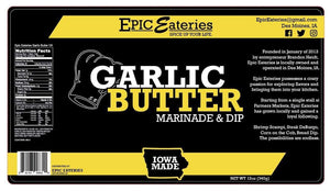Epic Eateries Garlic Butter Marinade & Dip