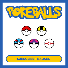 Load image into Gallery viewer, Pokeball Twitch Subscriber badges designed by Loot Drop Graphics