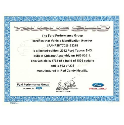 Taurus SHO Certificate of Authenticity (US VEHICLES ONLY)