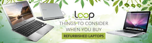 Things to Consider When You Buy Second Hand Laptop Computers
