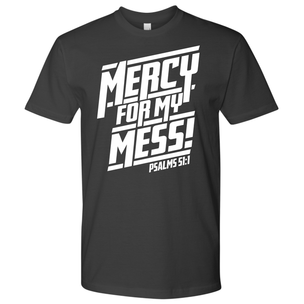 Mercy For My Mess! Unisex Tee - 15 Colors - Life Petals Boutique & Blog