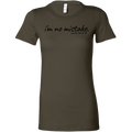 I'm No Mistake Women's Fitted Tee