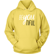 BeYouTiful. Women's Hoodie - 12 Colors Available - Life Petals Boutique & Blog