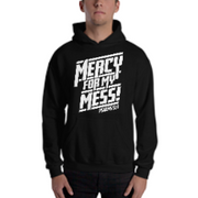 Mercy For My Mess! Unisex Hoodie - 10 Colors - Life Petals Boutique & Blog