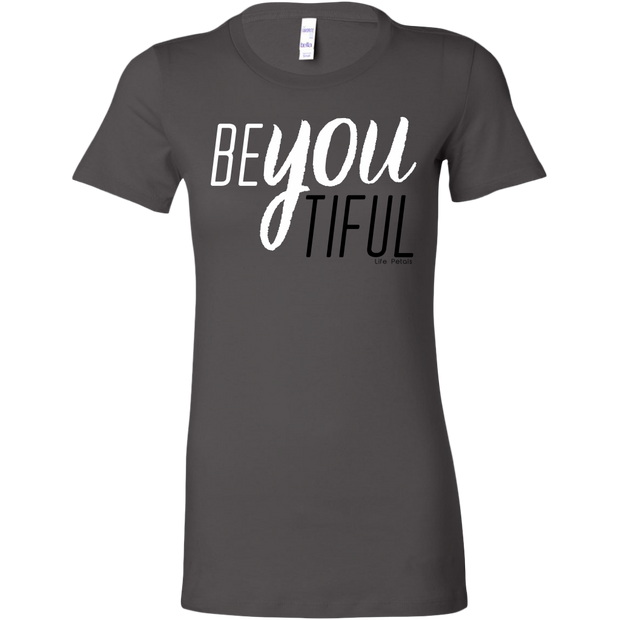 BeYouTiful. Women's Slim Fit Tee - 17 Colors - Life Petals Boutique & Blog