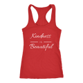 Kindness Is Beautiful. Women's Racer Back Tank - 14 Colors Available - Life Petals Boutique & Blog