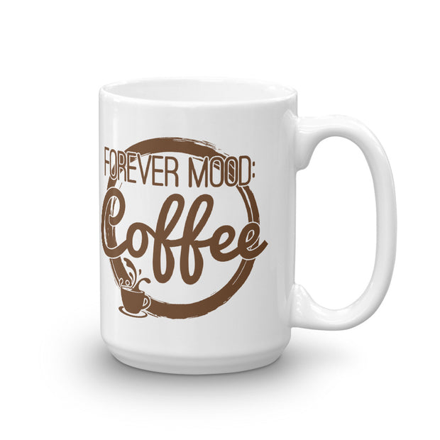 Forever Mood: Coffee, Mug - Life Petals Boutique & Blog