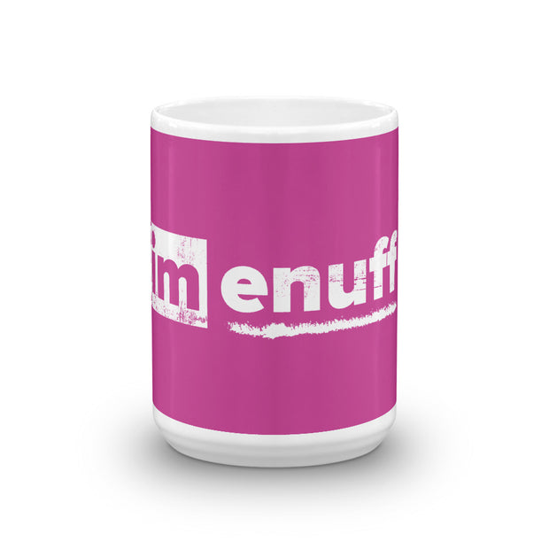 Im Enuff, Mug Berry - Life Petals Boutique & Blog