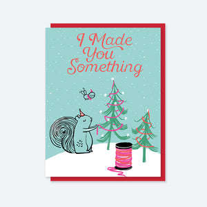 "Craftedmoon ""I Made You Something"" Holiday Squirrel Card"