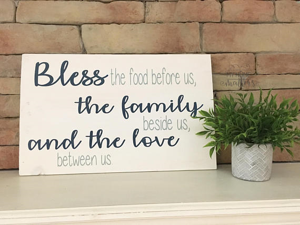 12;x16 inch wood sign Bless this food before us and the family besides us.