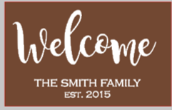 12x16 inch wood sign with Welcome family name and established date