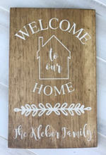 Load image into Gallery viewer, 12x16 inch wood sign Welcome to our Home with family name