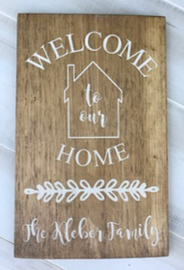 12x16 inch wood sign Welcome to our Home with family name