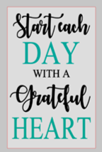 12x16 inch wood sign Start each day with a grateful heart.