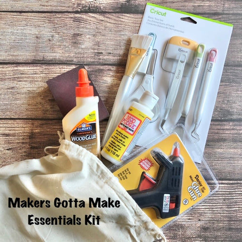 Makers Gotta Make Essentials Kit