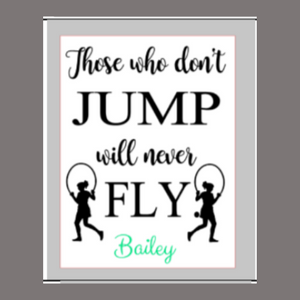 12x16 inch wood sign Those who don't jump will never fly. Personalized