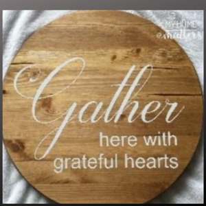 18 inch round sign kit and stenciln- gather here with grateful hearts