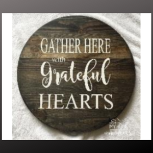 18 inch round sign kit and stencil - gather here with grateful hearts