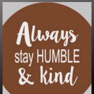 18 inch round sign kit and stencil - always stay humble and kind