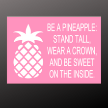 Load image into Gallery viewer, 12x16 inch wood sign Be a pineapple. Stand tall.
