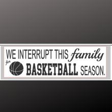 Load image into Gallery viewer, 8x24 inch sign basketball