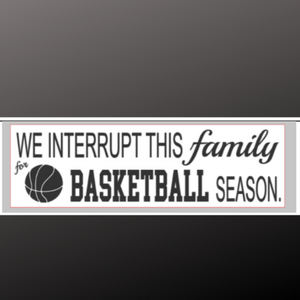 8x24 inch sign basketball