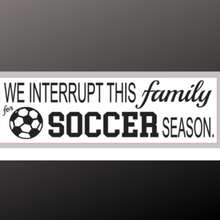 Load image into Gallery viewer, 8x24 inch sign soccer
