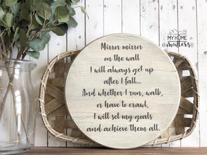 Mirror Mirror on the Wall Sign | 15-inch Round Sign | Wooden Sign | Custom Sign | Goals Sign | Rustic Sign | Inspirational Sign