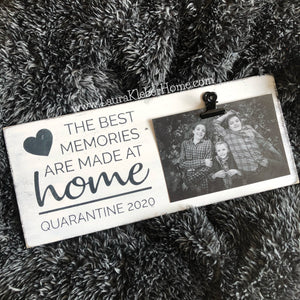 the best memories are made a home