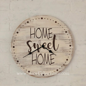 Clock- Farmhouse Style Round Home Sweet Home