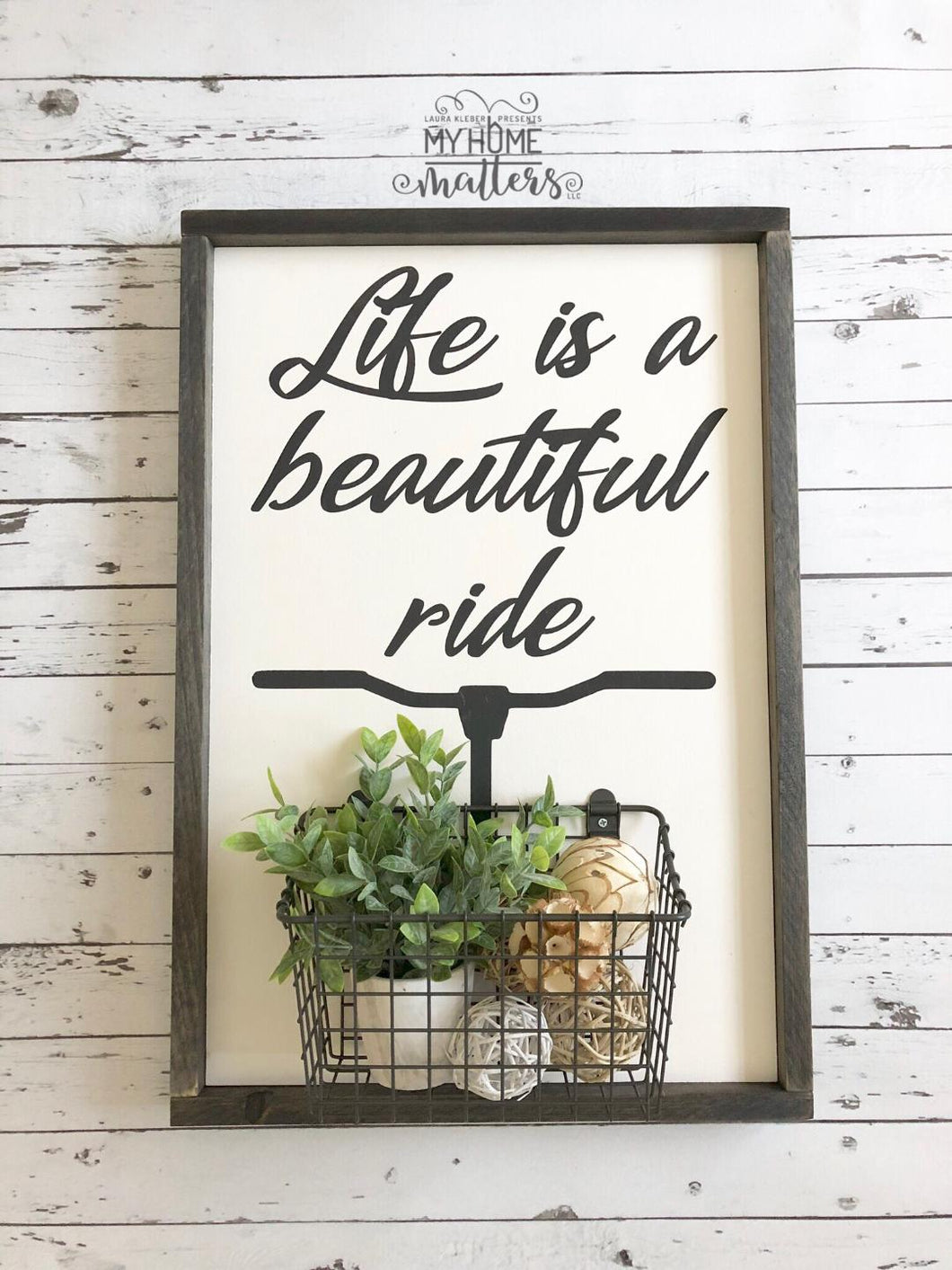 Life is a Beautiful 16x24 Sign