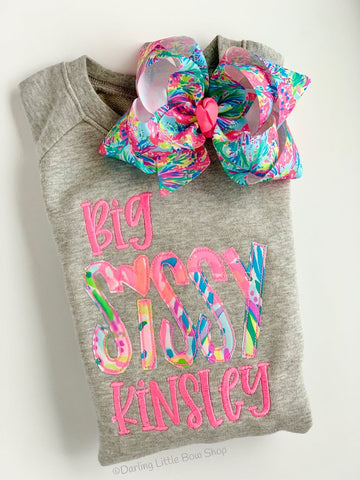 Big or Little Sissy Shirt, Sweatshirt or Bodysuit in bright lilly fabric - Darling Little Bow Shop