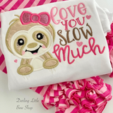 Love you Slow Much Valentine shirt or bodysuit for girls - sloth valentine top - Darling Little Bow Shop