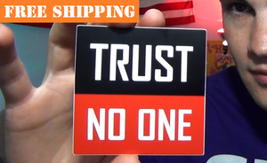 """TRUST NO ONE"" Sticker"