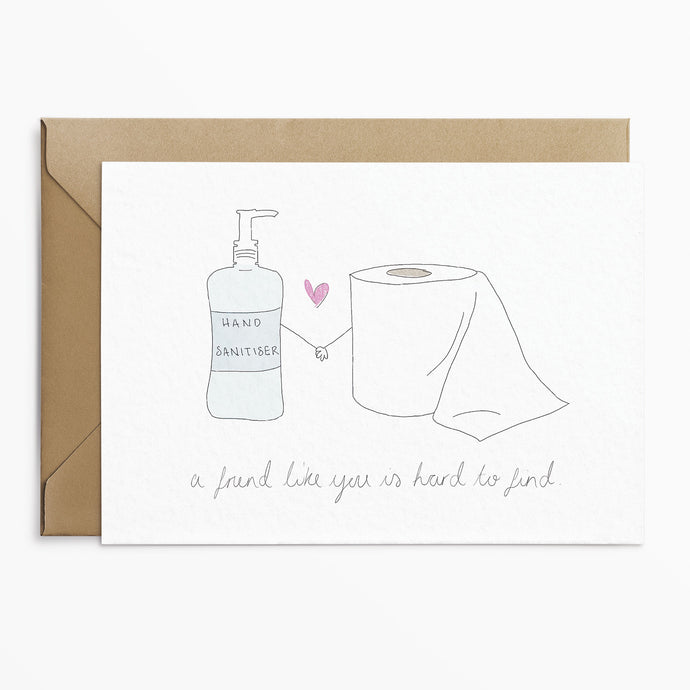 A Friend Like You Lockdown Card - Phoebe Florence x Poppins & Co.