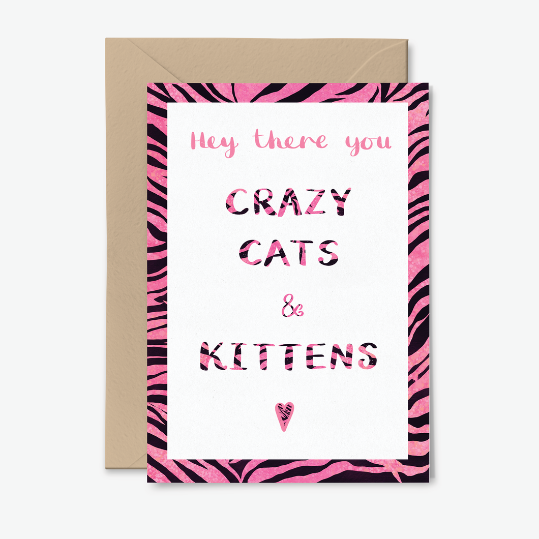 Hey There You Crazy Cats & Kittens Carole Baskin of Tiger King Themed Card by Poppins & Co.