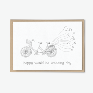 Tandem Bicycle Would Be Wedding Day Card - Poppins & Co.
