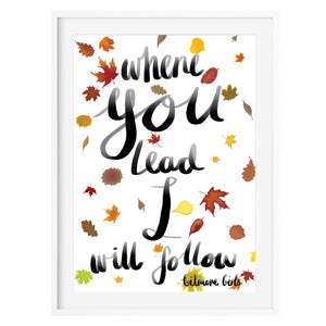 Gilmore Girls Where You Lead I Will Follow Print - Poppins & Co.