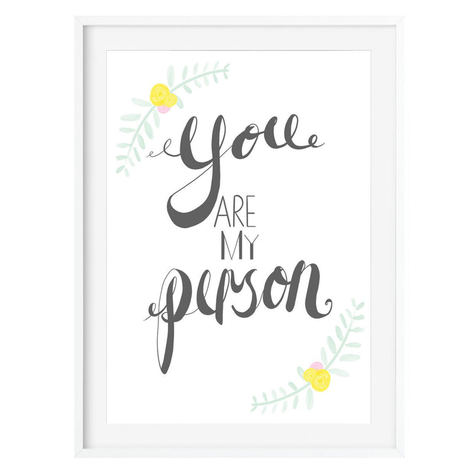You Are My Person Art Print - Poppins & Co.