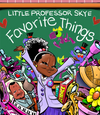 Little Professor Skye – Favorite Things - Hardcover Book