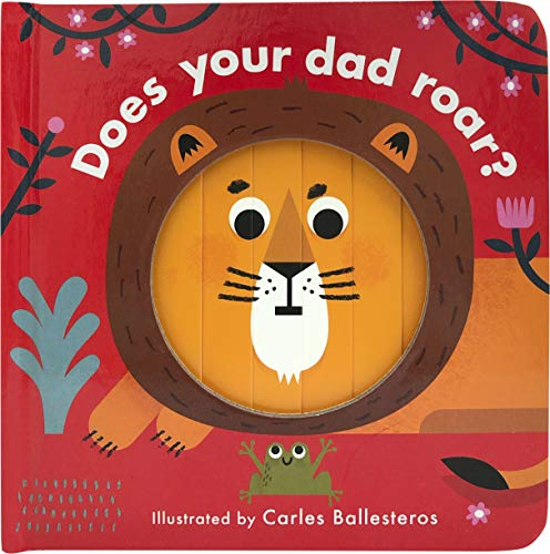 Does your Dad Roar? - Board Book