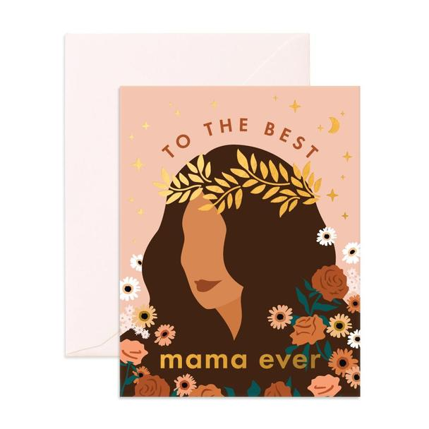 Best Mama Ever Floral Card