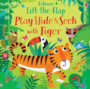 Play Hide and Seek with Tiger - Lift-the-flap - Board Book