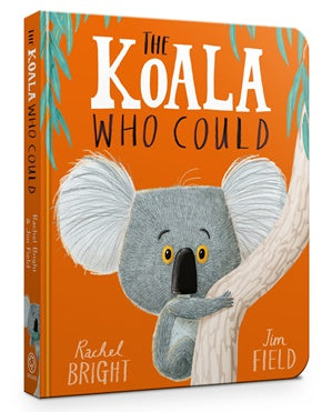 The Koala Who Could - Board Book