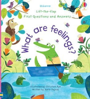What Are Feelings? First Questions and Answers - Lift The Flap - Board Book
