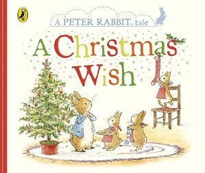 A Peter Rabbit Tale - A Christmas Wish - Board Book
