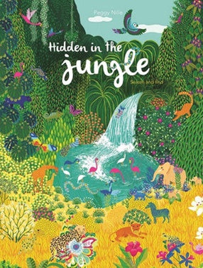 Hidden in the Jungle - Hardcover