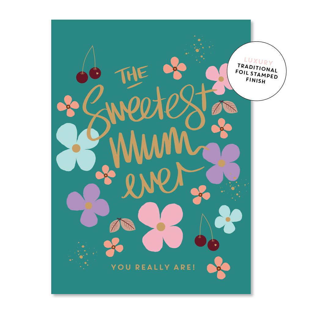 The Sweetest Mum Ever Card